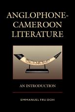 Anglophone Cameroon Literature PDF