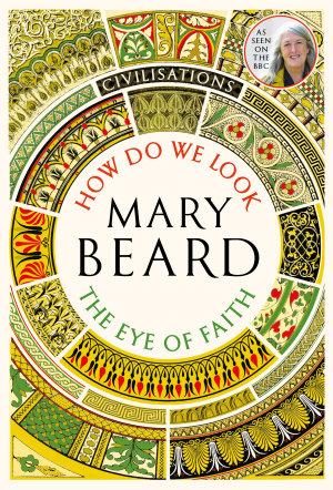 Civilisations  How Do We Look   The Eye of Faith