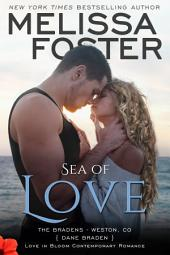 Sea of Love (Love in Bloom: The Bradens) Contemporary Romance
