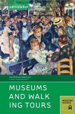 Art   Paris Impressionist Museums and Walking Tours PDF