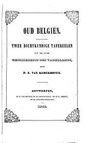 Oud Belgiën: twee dichtkundige tafereelen uit de Oude geschiedenis des vaderlands
