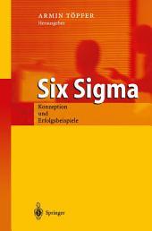 Six Sigma: Konzeption und Erfolgsbeispiele