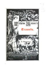 Wilhelm Meister's travels. Elective affinities