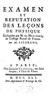 Examen et refutation des Leçons de physique expliquées par M. de Molières