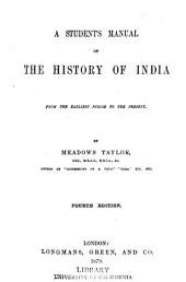 A Student's Manual of the History of India: From the Earliest Period to the Present