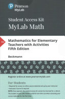 Mymathlab With Pearson Etext Standalone Access Card For Mathematics For Elementary Teachers With Activities Book PDF