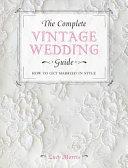 The Complete Vintage Wedding Guide PDF
