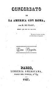 Concordato de la América con Roma: Volumen 2