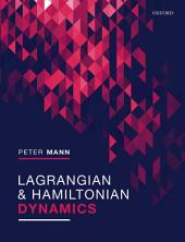 Lagrangian and Hamiltonian Dynamics