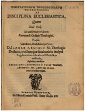 Dispvtationvm theologicarvm trigesima-nona de disciplina ecclesiastica,: quam ... præside ... Iacobo Arminio ...