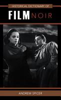 Historical Dictionary of Film Noir PDF