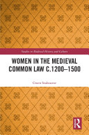 Women in the Medieval Common Law c.1200–1500