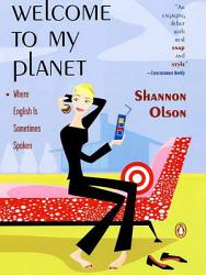 Welcome To My Planet Book PDF