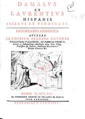 Damasus et Laurentius Hispanis asserti et vindicati. Dissertatio historica: Volume 1