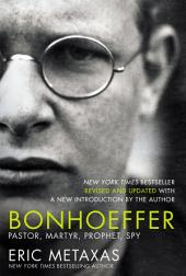 Bonhoeffer Video Study: The Life and Writings of Dietrich Bonhoeffer