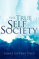 The True Self Society PDF