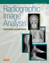 Radiographic Image Analysis - E-Book: Edition 4