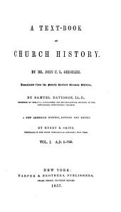A Text-book of Church History: Volume 1