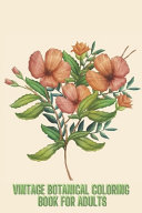 Vintage Botanical Coloring Book For Adults