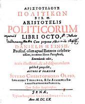 Aristotelus Politikōn Bib. 8: Cum Indice locupletissimo
