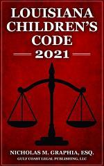 Louisiana Children's Code 2021