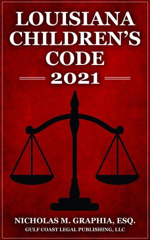 Louisiana Children s Code 2021
