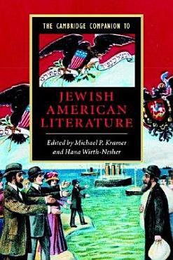 The Cambridge Companion to Jewish American Literature PDF