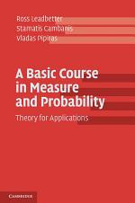 A Basic Course in Measure and Probability