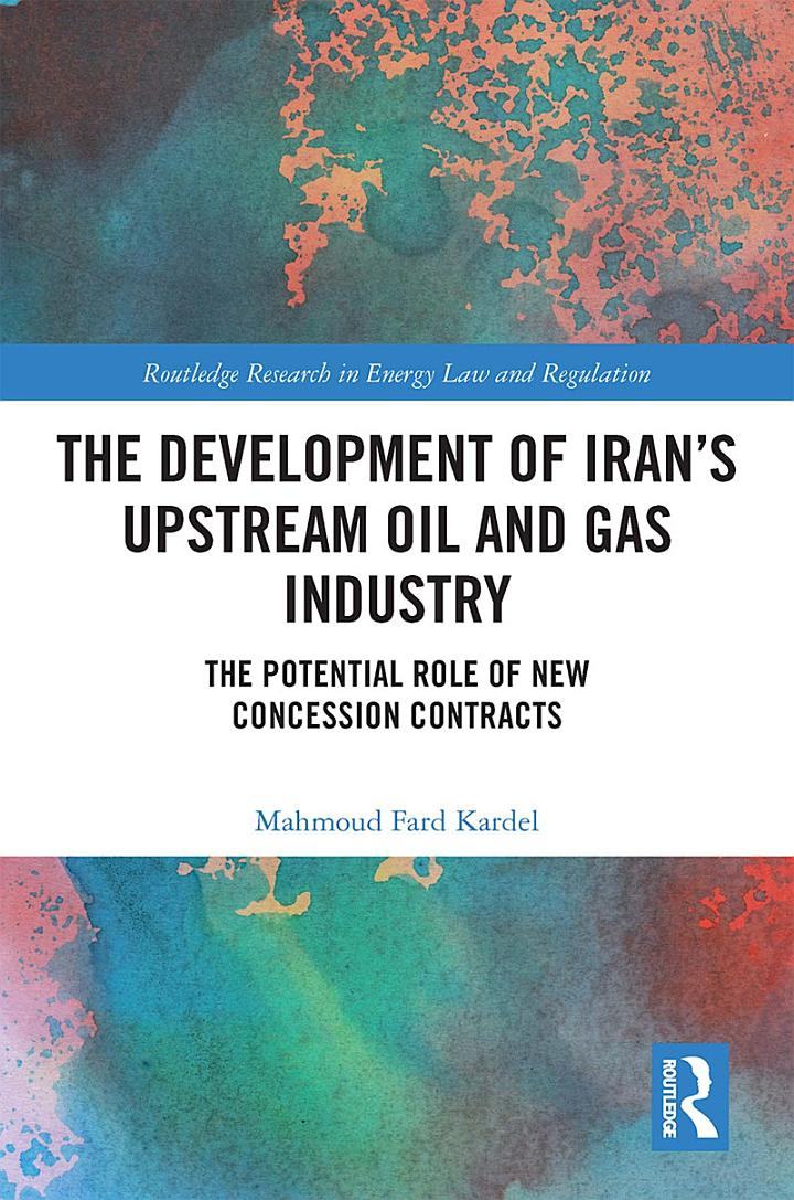 The Development of Iran's Upstream Oil and Gas Industry