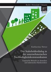 Der Stakeholderdialog in der unternehmerischen Nachhaltigkeitskommunikation: Empirische Befunde im deutschen und italienischen Bankensektor