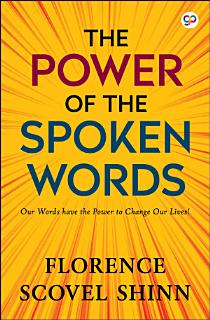 The Power of the Spoken Word Book