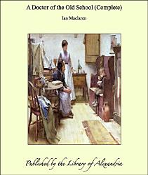 A Doctor Of The Old School Book PDF