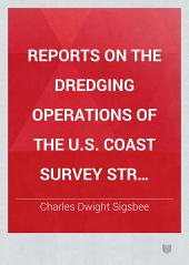 """Reports on the Dredging Operations of the U.S. Coast Survey Str. """"Blake"""".: Description of Sounding-machine, Water-bottle, and Detacher"""