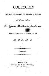 Coleccion de varias obras en prosa y verso: Volumen 1