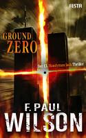 Ground Zero   Der 13  Handyman Jack Thriller PDF