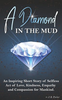 A Diamond in the Mud