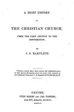 A Brief History of the Christian Church from the First Century to the Reformation PDF