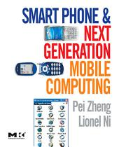 Smart Phone and Next Generation Mobile Computing