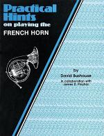 Practical Hints on Playing the French Horn