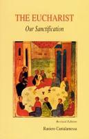 The Eucharist  Our Sanctification PDF