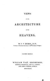 Views of the Architecture of the Heavens ... Fourth edition