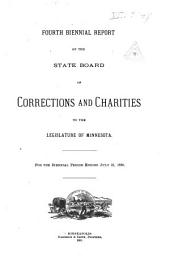 Biennial Report of the State Board of Corerctions and Charities to the Legislature of Minnesota: Volume 4