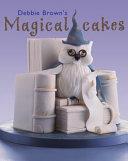 Debbie Brown s Magical Cakes PDF
