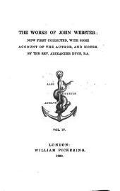 The Works of John Webster: Volume 4