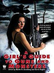 A Girl S Guide To Guns And Monsters Book PDF
