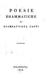 Poesie liriche e drammatiche: Volume 1
