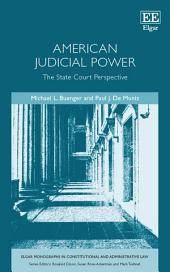 American Judicial Power: The State Court Perspective