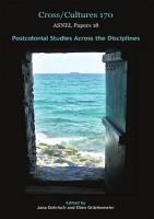 Postcolonial Studies Across the Disciplines PDF