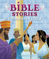 Bible Stories for Courageous Girls  padded Cover  PDF