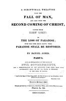 A scriptural treatise upon the fall of man  and also upon the second coming of Christ  or The loss of Paradise PDF